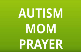 Autism Mom Prayer